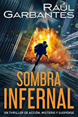 Sombra infernal: Un thriller de acción, misterio y suspense Versión Kindle