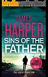 Sins Of The Father: An Evan Buckley Crime Thriller (Evan Buckley Thrillers Book 3)