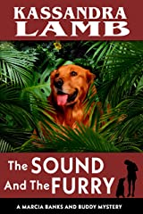 The Sound and The Furry: A Marcia Banks and Buddy Mystery (The Marcia Banks and Buddy Cozy Mysteries Book 7) Kindle Edition