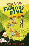 Five On Finniston Farm: Book 18 (Famous Five series)
