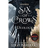 The Six of Crows Duology: Six of Crows and Crooked Kingdom