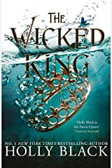 The Wicked King (The Folk of the Air #2) Kindle Edition