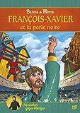 François Xavier et la Perle Noire DVD