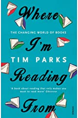 Where I'm Reading From: The Changing World of Books Paperback
