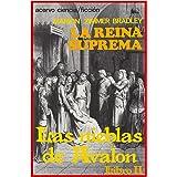 La Reina Suprema (Las Nieblas de Avalon nº 2)