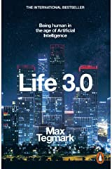 Life 3.0: Being Human in the Age of Artificial Intelligence Paperback
