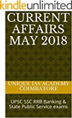 CURRENT AFFAIRS MAY 2018: UPSC SSC  RRB Banking  & State Public Service exams