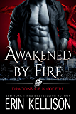 Awakened by Fire: Dragons of Bloodfire 2 (English Edition)