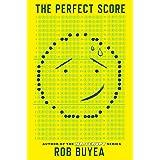 The Perfect Score: 1 (The Perfect Score Series)