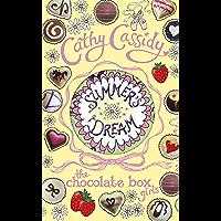 Chocolate Box Girls: Summer's Dream (English Edition)