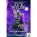 Noël, enquête et étincelles: Ivy Wilde, T3