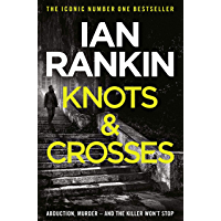 Knots And Crosses (Inspector Rebus Book 1) (English Edition)