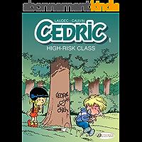 Cedric - Volume 1 - High-Risk Class (English Edition)
