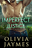 Imperfect Justice: Book 6 (Cowboy Justice Association) (English Edition)