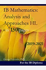 IB Mathematics: Analysis and Approaches HL in 150 pages: 2019-2021 (English Edition) Format Kindle
