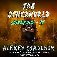 The Otherworld: Underdog Series, Book 4