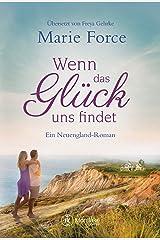 Wenn das Glück uns findet (Neuengland 3) Kindle Ausgabe