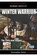 Winter Warrior (Screenplay Series) Kindle Edition
