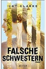 Falsche Schwestern (German Edition) Kindle Edition