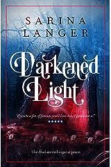 Darkened Light Kindle Edition