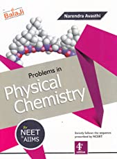 Problems in Physical Chemistry for NEET & AIIMS (2018-2019) Session