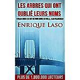 Les arbres qui ont oublié leurs noms (French Edition)