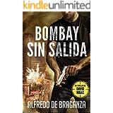 BOMBAY SIN SALIDA: un thriller de David Ribas (David Ribas (Thrillers en español) nº 5)