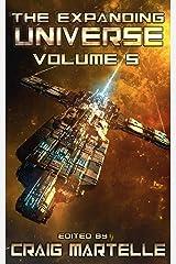The Expanding Universe 5: A Science Fiction Exploration Kindle Edition