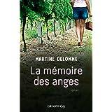 La Mémoire des anges (Littérature Française)