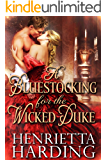 A Bluestocking for the Wicked Duke: A Historical Regency Romance Book (English Edition)