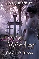 Dark Winter: Crescent Moon Kindle Edition
