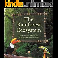 The Rainforest Ecosystem   Kids' Earth Science Book Grade 4   Children's Environment Books