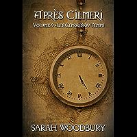 Les Cendres du Temps (Après Cilmeri t. 9)
