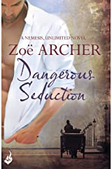 Dangerous Seduction: Nemesis, Unlimited Book 2 (A page-turning historical adventure romance) Kindle Edition