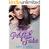The Perfect Fake: Bad Boy's Enemies To Lovers Standalone Romance (The Hot Kind of Wrong Book 1)