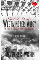 Kindred Spirits: Westminster Abbey Kindle Edition