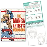 The Manga Artist's Workbook: Easy-to-Follow Lessons for Creating Your Own Characters