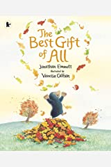 The Best Gift of All: 1 (Mole and Friends) Paperback