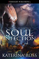 Soul Infection (The Sons of Gomorrah Book 1) Kindle Edition