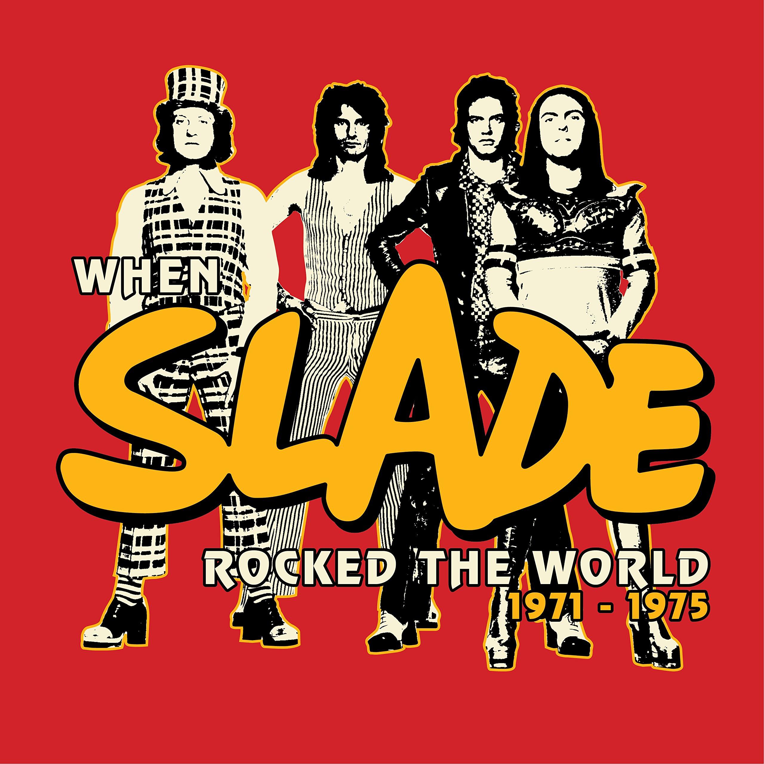 Slade - When Slade Rocked the World