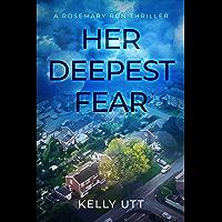 Her Deepest Fear (Rosemary Run Book 1)