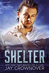 Shelter (The Getaway Series Book 2) Kindle Edition