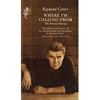 Where I'm Calling From: Selected Stories (English Edition)
