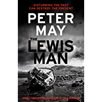 The Lewis Man: AN INGENIOUS CRIME THRILLER ABOUT MEMORY AND MURDER (LEWIS TRILOGY 2) (The Lewis Trilogy) (English…