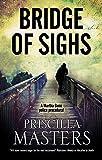 Bridge of Sighs: 7 (A Martha Gunn Mystery)