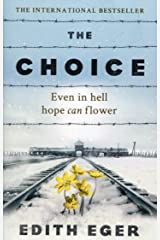 The Choice: A true story of hope Paperback