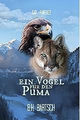 Ein Vogel für den Puma (Das Jasper-Rudel 2) Kindle Ausgabe