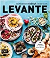 Levante – Gemeinsam orientalisch genießen: 100 Rezepte für opulente Mezze-Buffets