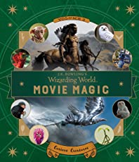 J.K. Rowling's Wizarding World: Movie Magic Volume Two: Curious Creatures: 2
