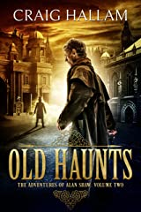 Old Haunts (Alan Shaw Book 2) Kindle Edition